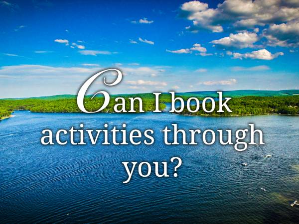Can I book activities through you?